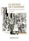 Télécharger le livre :  Le monde de l'imprimé en Europe occidentale  1470-1680 - Capes-Agrég Histoire-Géographie