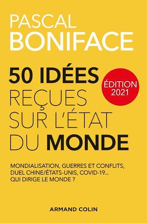 Téléchargez le livre :  50 idées reçues sur l'état du monde - Édition 2021