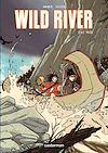 Télécharger le livre :  Wild River (Tome 1) - Le Raid