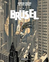 Téléchargez le livre :  Les Cités obscures - Brüsel