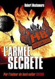 Téléchargez le livre :  Henderson's Boys (Tome 3) - L'armée secrète