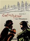 Télécharger le livre :  Corto Maltese - Nouvelle édition, recueils en couleurs - Tome 8 - Les Éthiopiques