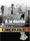 Télécharger le livre :  Cherub (Mission 7) - À la dérive