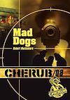 Télécharger le livre :  Cherub (Mission 8) - Mad dogs