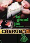 Télécharger le livre :  Cherub (Mission 10) - Le grand jeu