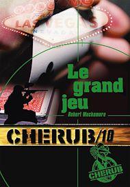 Téléchargez le livre :  Cherub (Mission 10) - Le grand jeu