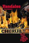 Télécharger le livre :  Cherub (Mission 11) - Vandales
