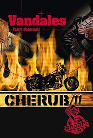 Téléchargez le livre :  Cherub (Mission 11) - Vandales