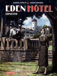 Téléchargez le livre :  Eden Hotel (Tome 1) - Ernesto