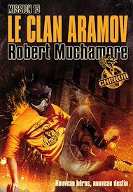 Téléchargez le livre :  Cherub (Mission 13) - Le clan Aramov
