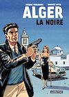 Télécharger le livre :  Alger la Noire