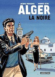 Téléchargez le livre :  Alger la Noire