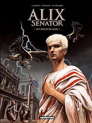 Téléchargez le livre :  Alix Senator (Tome 1) - Les Aigles de sang