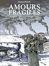 Télécharger le livre :  Amours fragiles (Tome 6)  - L'Armée indigne