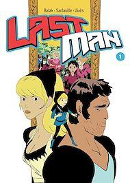 Téléchargez le livre :  Lastman (Tome 1)