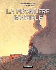 Téléchargez le livre :  Les Cités obscures - La frontière invisible