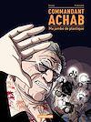 Télécharger le livre :  Commandant Achab (T2)  - Ma jambe de plastique