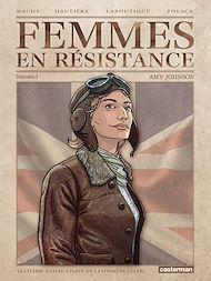 Téléchargez le livre :  Femmes en résistance (Tome 1) - Amy Johnson