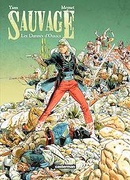 Téléchargez le livre :  Sauvage (Tome 1)  - Les Damnés d'Oaxaca