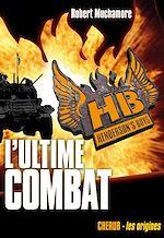 Télécharger cet ebook : L'ultime combat - Henderson's boys tome 7