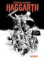 Téléchargez le livre :  Haggarth (L'Intégrale)