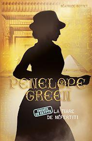 Téléchargez le livre :  Pénélope Green (Tome 4) - La tiare de Néfertiti