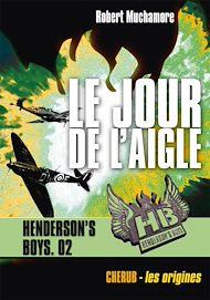Téléchargez le livre :  Henderson's Boys (Tome 2) - Le jour de l'aigle