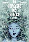 Télécharger le livre :  La Princesse des glaces (d'après le roman de Camilla Läckberg)