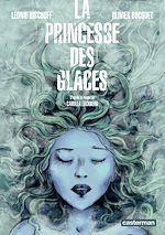 Téléchargez le livre :  La Princesse des glaces (d'après le roman de Camilla Läckberg)