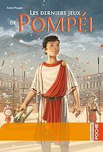 Téléchargez le livre :  Les derniers jeux de Pompéi