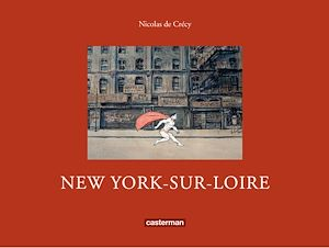 Téléchargez le livre :  New York-sur-Loire