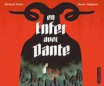 Téléchargez le livre :  En enfer avec Dante. D'après La Divine Comédie de Dante Alighieri