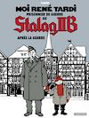 Télécharger le livre :  Moi René Tardi, prisonnier de guerre au Stalag IIB - Stalag IIB (Tome 3)