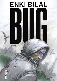 Téléchargez le livre :  Bug (Livre 1)