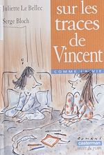 Download this eBook Sur les traces de Vincent
