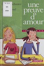 Download this eBook Une preuve d'amour