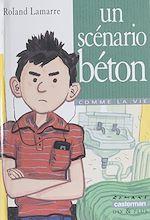 Download this eBook Un scénario béton