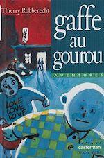 Download this eBook Deep Maurice et Gologan : Gaffe au gourou