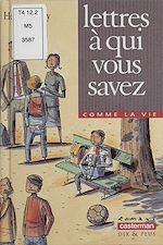 Download this eBook Lettres à qui vous savez