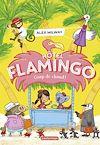 Télécharger le livre :  Hôtel Flamingo (Tome 2)  - Coup de chaud !