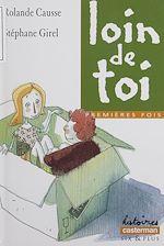 Download this eBook Premières fois : Loin de toi