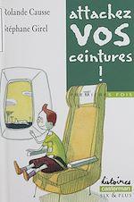 Download this eBook Premières fois : Attachez vos ceintures !
