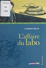 Download this eBook L'Affaire du labo