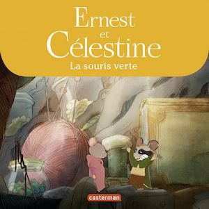 Téléchargez le livre :  Ernest et Célestine - La souris verte