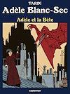 Télécharger le livre :  Adèle Blanc-Sec (Tome 1) - Adèle et la bête