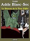 Télécharger le livre :  Adèle Blanc-Sec (Tome 2) - Le démon de la Tour Eiffel