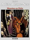 Télécharger le livre :  Adèle Blanc-Sec (Tome 4)  - Momies en Folie