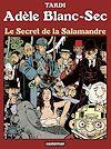 Télécharger le livre :  Adèle Blanc-Sec (Tome 5) - Le Secret de la salamandre