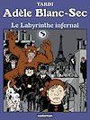 Télécharger le livre :  Adèle Blanc-Sec (Tome 9)  - Le Labyrinthe infernal