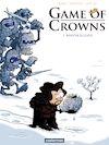 Télécharger le livre :  Game of Crowns (Tome 1) - Winter is cold